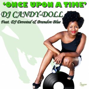 dj-candy-doll-feat-dj-devoted-brandon-blue-once-upon-a-time-devoted-music