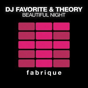 dj-favorite-theory-beautiful-night-fabrique-recordings
