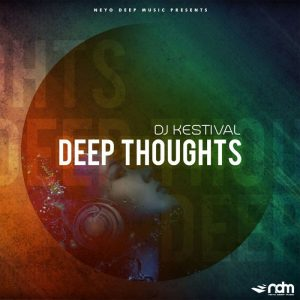 dj-kestival-deep-thoughts-neyo-deep-music
