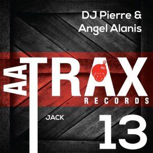 dj-pierre-angel-alanis-jack-aa-trax