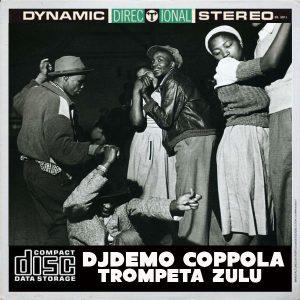 djdemo-coppola-trompeta-zulu-open-bar-music