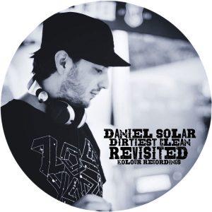 daniel-solar-dirtiest-clean-revisited-kolour-recordings