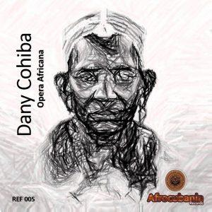 dany-cohiba-opera-africana-afrocubania-records