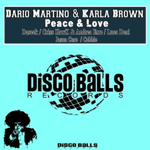 dario-martino-karla-brown-peace-love-disco-balls-records