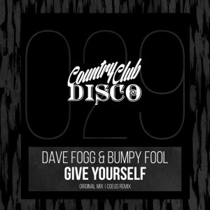 dave-fogg-bumpy-fool-give-yourself-country-club-disco