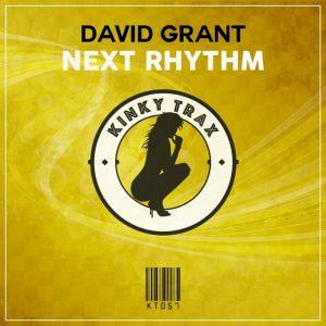 david-grant-next-rhythm-kinky-trax