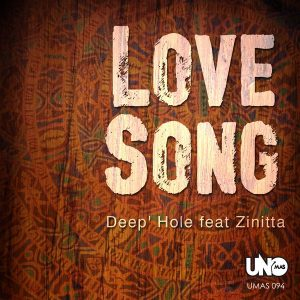 deep-hole-feat-zinitta-love-song-uno-mas-digital-recordings