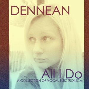 dennean-all-i-do-avoxia