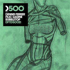 dennis-ferrer-feat-sagine-bubbletop-dfs-bubble-wrapped-mix-defected
