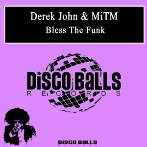 derek-john-mitm-bless-the-funk-disco-balls
