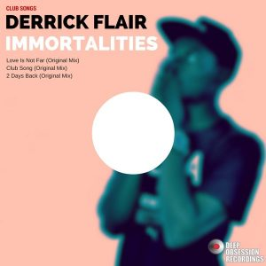 derrick-flair-immortalitie-club-songs-deep-obsession-recordings