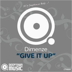 dimenze-give-it-up-deeptown-music