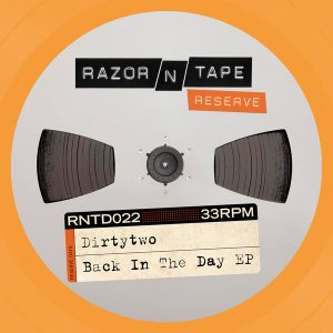 dirtytwo-back-in-the-day-ep-razor-n-tape
