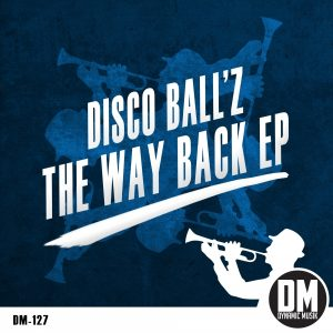 disco-ballz-the-way-back-ep-dynamic-musik