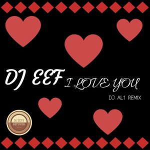 dj-eef-i-love-you-djeef-s-records