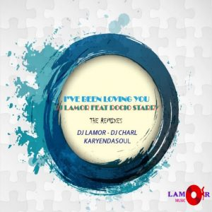 dj-lamor-feat-rocio-starry-ive-been-loving-you-the-remixes-lamor-music
