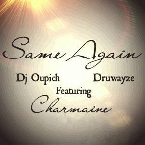 dj-oupichdruwayze-same-again-cd-run