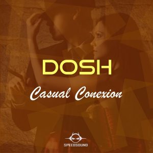 dosh-casual-conexion-speedsound
