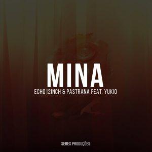 echo12inch-pastrana-feat-yukio-mina-seres-producoes