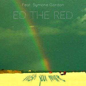 ed-the-red-wish-you-mine-bottom-line