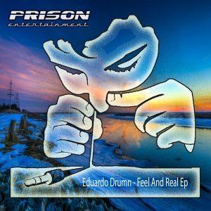 eduardo-drumn-feel-the-real-prison-entertainment