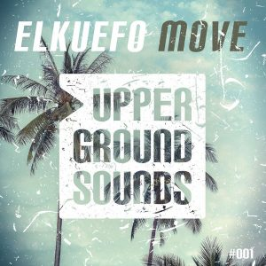 elkuefo-move-radio-mix-uppergroundsounds
