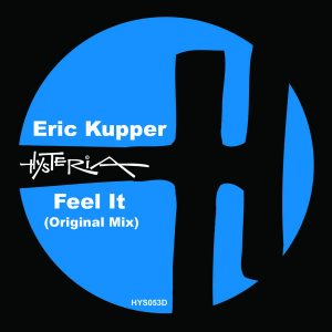 eric-kupper-feel-it-original-mix-hysteria