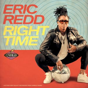 eric-redd-right-time-remix-carrillo