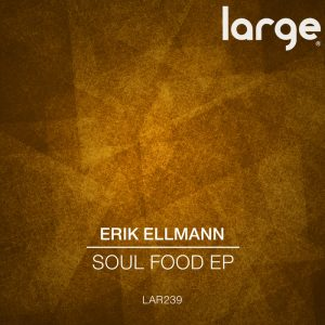 erik-ellmann-soul-food-ep-large-music