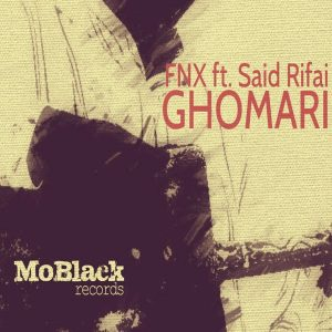 fnx-feat-said-rifai-ghomari-moblack-records