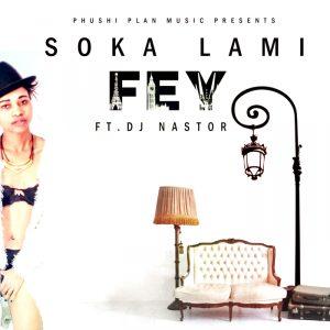 fey-feat-dj-nastor-soka-lami-phushi-plan