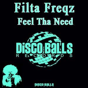filta-freqz-feel-tha-need-disco-balls