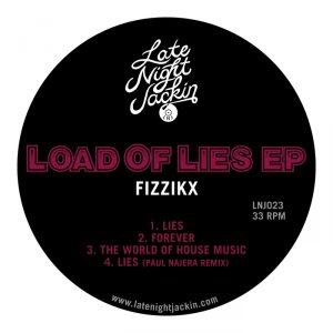 fizzikx-load-of-lies-late-night-jackin