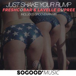 freshcobar-lavelle-dupree-just-shake-your-rump-sogood