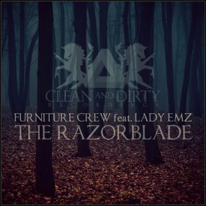 furniture-crew-feat-lady-emz-the-razorblade-clean-dirty-recordings