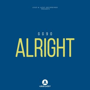 gg90-alright-loud-lucky-recordings
