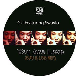 gu-feat-swaylo-you-are-love-strictly-jaz-unit-muzic