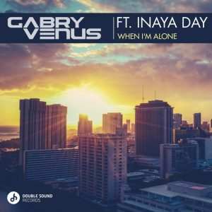 gabry-venus-feat-inaya-day-when-im-alone-double-sound