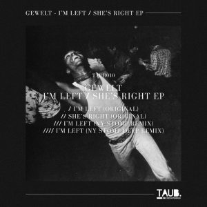 gewelt-im-leftshes-right-ep-taub-recordings