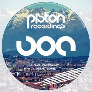 gianluca-rattalino-the-party-started-piston-recordings