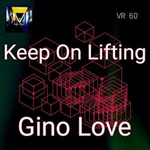 gino-love-keep-on-lifting-veksler