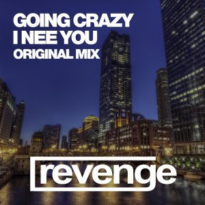 going-crazy-i-need-you-revenge-music