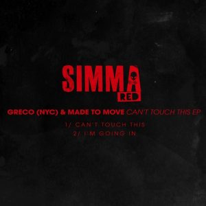 greco-nyc-made-to-move-cant-touch-this-ep-simma-red
