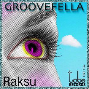 groovefella-raksu-to-be-records