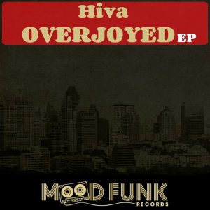 hiva-overjoyed-ep-mood-funk-records