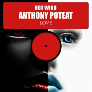 hot-wind-feat-anthony-poteat-love-hsr-records