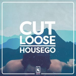 housego-cut-loose-ep-mikita-skyy