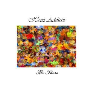 houz-addictz-be-there-muzitanium-recordings