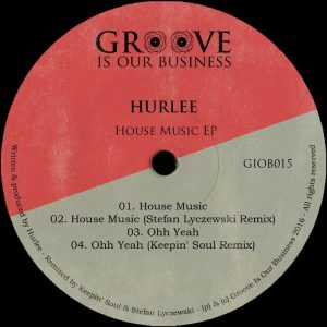 hurlee-house-music-groove-is-our-business
