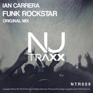 ian-carrera-funk-rockstar-nu-traxx-records
